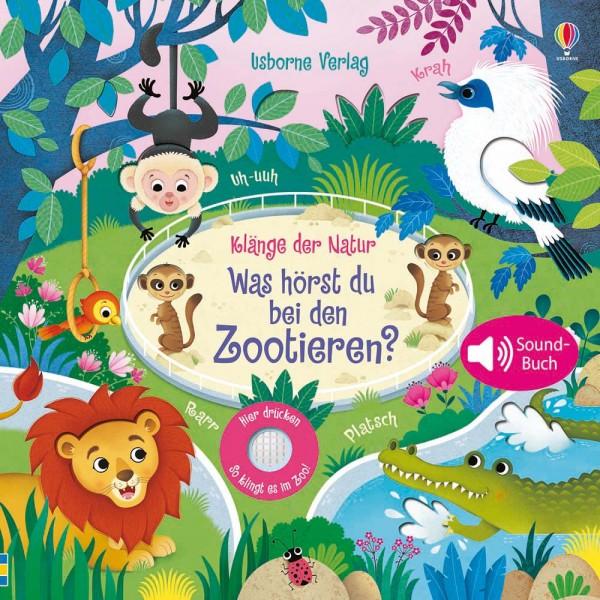 """Sound-Buch """"Klänge der Natur - Was hörst du bei den Zootieren?"""""""