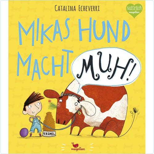 """Buch """"Mikas Hund macht MUH!"""""""