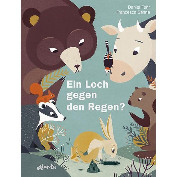 """Buch """"Ein Loch gegen den Regen?"""""""