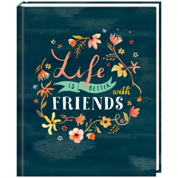 "Freundebuch ""Handlettering - Life is better with friends"""