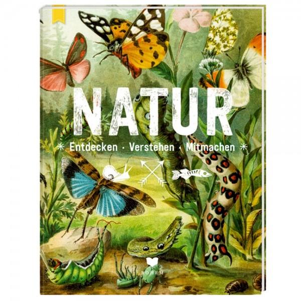 """Buch """"NATUR - Entdecken-Verstehen-Mitmachen"""""""