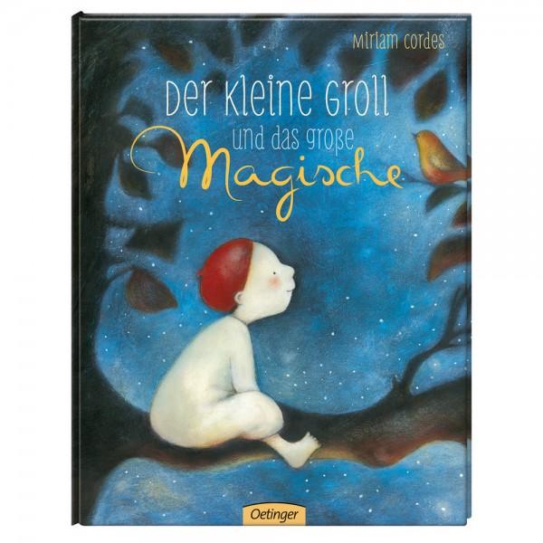 """Buch """"Der kleine Groll und das große Magische"""""""